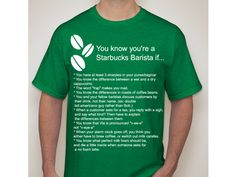 This tshirt design is part of a contest that Starbucks' clothing website did last month. Being a partner for the past 11 years I agree with every one of these points! lol