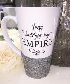 Busy Building My Empire Glitter Latte Mug Glitter Glasses, Latte Mugs, Box Frames, Empire, Building, Tableware, Flow, Cricut, Boutique