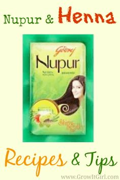 nupur henna recipes and tips