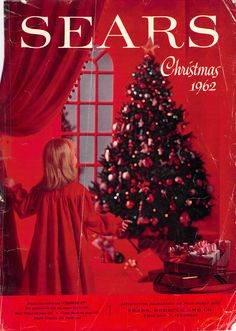 If you were born in 1962, that year the Sears Christmas Wish Book looked like this.