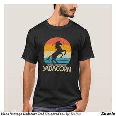 Mens Vintage Dadacorn Dad Unicorn Fathers day T-Shirt Father's Day T Shirts, Cool Shirts, Fathers Day Gifts, Gifts For Dad, Celebration Day, Diy Face Mask, Dog Design, Shirt Men, Vintage Men