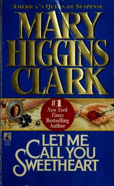 Cover of: Let me call you sweetheart by Mary Higgins Clark