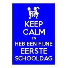 Keep calm en heb een fijne eerste schooldag. #eersteschooldag #1september New Classroom, School Quotes, Keep Calm, Back To School, Coaching, Preschool, Lol, Teacher, Education