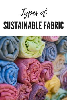 The sustainable fabric is not one specific type of fabric, but a combination of a bunch of different fabrics. This article explains and ranks them all. Cloth Baby Wipes, Cloth Diapers, Sustainable Fabrics, Sustainable Fashion, Sustainable Style, Fair Trade Fashion, Fabric Suppliers, Oeko Tex 100, Different Fabrics