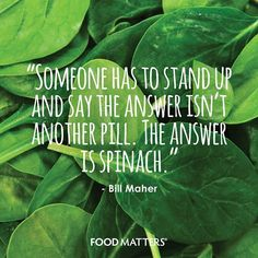"Stand up for spinach! <a href=""http://www.foodmatters.tv"" rel=""nofollow"" target=""_blank"">www.foodmatters.tv</a>"