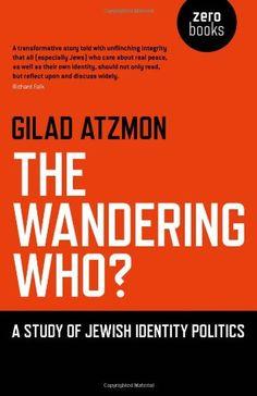 Bestseller Books Online The Wandering Who Gilad Atzmon $10.06