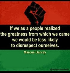 Honorable Marcus  Mosiah Garvey quote