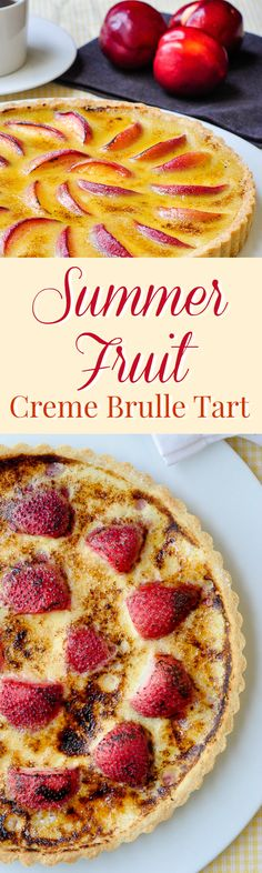 Summer Fruit Creme Brûlée Tart - a versatile recipe to use whatever summer fruits and berries are at their best, make it with strawberries, raspberries, cherries, peaches and more. Source by fruit Summer Fruit, Summer Desserts, Just Desserts, Summer Recipes, Delicious Desserts, Summer Dishes, Yummy Food, Rock Recipes, Tart Recipes