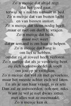 Een meisje... Family Quotes, Sad Quotes, Best Quotes, Life Quotes, Inspirational Quotes, Lessons Learned In Life, Life Lessons, Dutch Words, Dutch Quotes