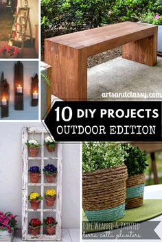 10 DIY PROJECTS - OUTDOOR EDITION ROUND UP -  Check out these awesome budget friendly projects that will spruce up your outdoor space even if you are renting your home via www.artsandclassy.com