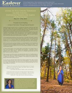 Living In Full Union Through Sacred Sound…Experience Heaven On Earth  May 22 -  25, 2015 http://eastover.com/Nina-Spiro.html