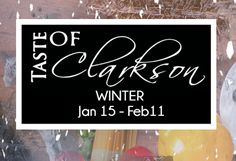 Taste Of Clarkson here Winter 2018 Join Us For Special Menu From Chef John Paul. Winter Is Here, Special Events, John Paul, Menu, Restaurant, Bar, Join, Menu Board Design, Diner Restaurant