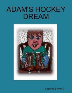 Buy Adam's Hockey Dream by Suzanne Berton and Read this Book on Kobo's Free Apps. Discover Kobo's Vast Collection of Ebooks and Audiobooks Today - Over 4 Million Titles! Childrens Books, Hockey, Free Apps, Audiobooks, This Book, Baseball Cards, Feelings, Learning, Sports