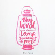 Sweet lettered illustration by Jesslyn Lai -- your word is a lamp to my feet Bible journaling. Psalm 119 Kjv, Psalms, Thy Word, Word Of God, Cool Words, Wise Words, Bible Verses Quotes, Scriptures, Scripture Art