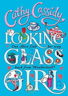 To celebrate the 150th anniversary of Alice in Wonderland, a compelling modern-day re-imagining of Alice's story by every girl's favourite author, Cathy Cassidy.