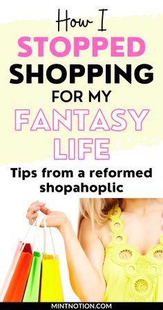 Compulsive shopping. How I stopped shopping for my fantasy life. How to stop a shopping addiction. Learn how to stop buying clothes for your imaginary life. How to shop with intention. How to stop buying unnecessary things. Overcome a spending addiction. Life On A Budget, Paying Off Student Loans, Debt Free Living, Fantasy Life, Create A Budget, Frugal Living Tips, Love Your Life, Saving Money, Budgeting
