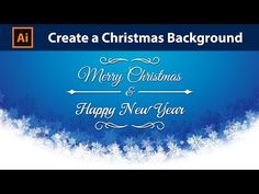 Design a Christmas Card - Adobe Illustrator Tutorial - YouTube Traditional Paint, Adobe Illustrator Tutorials, Color Picker, Good Tutorials, Merry Christmas And Happy New Year, Christmas Background, Graphic Design Inspiration, Design Ideas, Digital Technology