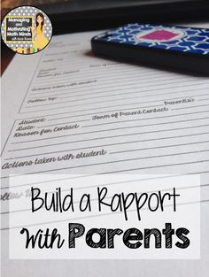 Build a Rapport with Parents, from Eight Things That Should be at the Top of Teachers' To-Do List at the Beginning of the Year, Managing and Motivating Math Minds