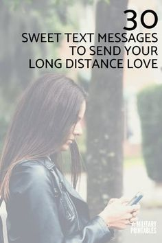 30 Sweet Text Messages To Send Your Long Distance Love