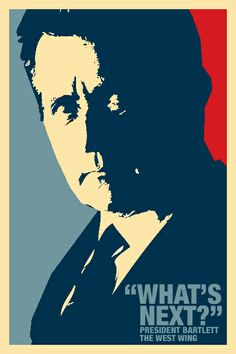 Bartlet for America. The West Wing