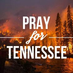 Please pray that the fires will be put out in Jesus Name. I was just in the smokeys a month ago😢 God Is Good, Love The Lord, Gatlinburg Fire, Gatlinburg Tennessee, Christian Quotes, Christian Faith, Great Quotes, Inspirational Quotes, My Prayer