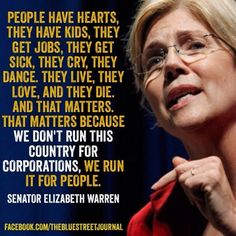 Love this lady!  Sen. Elizabeth Warren - American academic and politician, who is the senior United States Senator from Massachusetts and a member of the Democratic Party. She was previously a Harvard Law School professor specializing in bankruptcy law. A prominent legal scholar, Warren is among the most cited in the field of commercial law. She is an active consumer protection advocate whose scholarship led to the conception and establishment of the U.S. Consumer Financial Protection…
