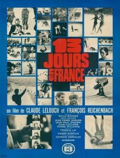 Directed by Claude Lelouch, François Reichenbach. 13 jours en France is a documentary about the Winter Olympic Games in Grenoble, in Winter Olympic Games, Winter Olympics, Claude Lelouch, Pierre Paul, Grenoble, Music Composers, France, International Film Festival, Executive Producer