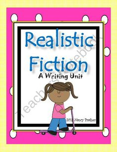 Realistic Fiction- A Writing Unit with a strong focus on character development, story elements, and showing not telling 1st Grade Writing, Kindergarten Writing, Teaching Writing, Writing Lessons, Writing Process, Writing Ideas, Teaching Tips, Literacy, Narrative Writing
