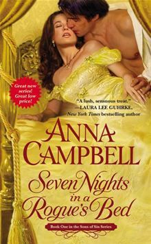 """""""Seven Nights in a Rogue's Bed,"""" Anna Campbell."""