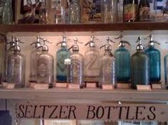 seltzer bottles-if I had one I'd sit and squirt everyone in my house.