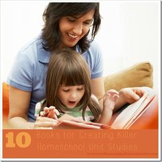Books on a variety of topics for creating homeschool unit studies