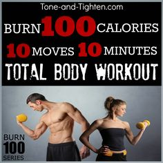 Burn 100 calories in 10 minutes with this amazing total body #workout from Tone-and-Tighten.com