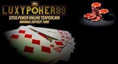 Luxypoker99 yaitu tempat Bermain Judi Online Terpercaya yang selalu Online 24 jam kapan anda main,dengan menyediakan Situs Poker Online Indonesia.