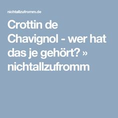 Crottin de Chavignol - wer hat das je gehört? » nichtallzufromm