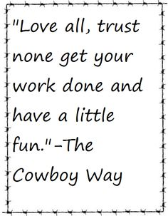 42 Best Cowboycountry Way Images Horses Cowgirl Quote Jokes