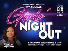 Ladies! First Lady presents Women Who Care Girls Night Out on Friday, April 28th at 7:00pm at Brickworks Roasthouse & Grill in Manhattan Beach. Get your tickets today in the Reservations Department 323.758.3777 ext. 4228 or in the Main Foyer, as it is sure to sell out. Pick-up a flier for details.
