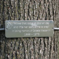 Authentic Tree Huggers® custom tree plaque - tree dedication markers - personalized, engraved with your own special message. Plant a tree in memory, tree dedication, remembrance tree. Memorial Ideas, Memorial Stones, Memorial Markers, Personalized Memorial Gifts, Dedication Ideas, Prayer Garden, Memory Tree, Photo Tree, Sympathy Gifts