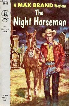 The Night Horseman by Max Brand