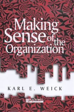 Making Sense of the Organization, by Karl E. Weick, traveled to Boston, MA in April 2012. libcat.bentley.ed...