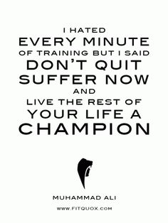 More motivational quotes coming daily. Be sure to follow. Also on Twitter and facebook.   www.FITQUOX.com