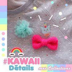 ★Kawaii Détails★ {Mes Collections} #1