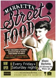 Right here in Miami on the Gold Coast . EVERY FRIDAY & SATURDAY NIGHT Miami comes alive with foods of all...