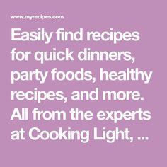 Easily find recipes for quick dinners, party foods, healthy recipes, and more. All from the experts at Cooking Light, Southern Living. Fun Cooking, Cooking Light, Tandoori Masala, Thai Coconut, Coconut Soup, Coconut Curry, Thing 1, The Best, Southern Living