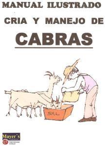 Manejo ilustrado cria y manejo de Cabras