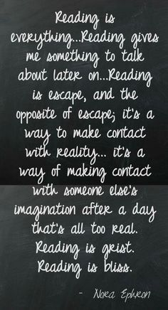 Reading is great.