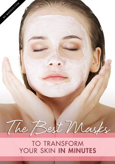 When it comes to perfecting our skin complexions, all forms of patience go right out the window. We want immediate results. We've gathered the best facial masks to transform your face in a matter of minutes. So what are you waiting for? Flawless skin is just minutes away!
