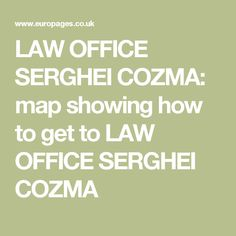 LAW OFFICE SERGHEI COZMA: map showing how to get to LAW OFFICE SERGHEI COZMA