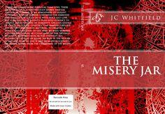 The Misery Jar-Alternative book cover based on the original artwork of Bevin Blake