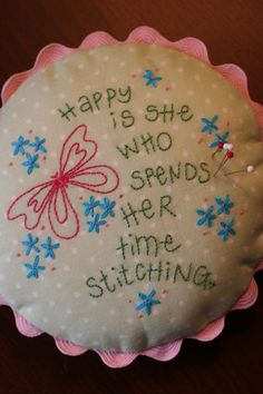 What a great saying on this little cutie!    want to change the butterfly to a sewing machine