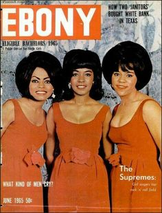 """EBONY Issue (June 1965) The Supremes: """"Straight Outta Detroit"""" ~ They exhibited Class and Elegance! These Black Girls Rocked! [Diana Ross, Mary Wilson and Florence Ballard}"""